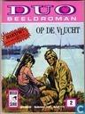 Strips - Duo Beeldroman (tijdschrift) - Op de vlucht