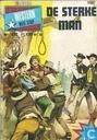 Comics - Western - De sterke man
