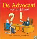 De Advocaat weet altijd raad