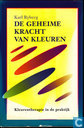 Boeken - Diversen - De geheime kracht van kleuren