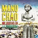 Disques vinyl et CD - Manu Chao - Me Gustas Tu