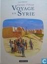 Voyage en Syrie