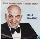 Platen en CD's - Savalas, Telly - Some broken hearts never mend