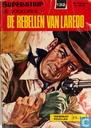 Comics - Vogelvrije, De - De rebellen van Laredo