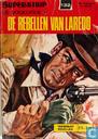 Bandes dessinées - Vogelvrije, De - De rebellen van Laredo