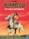 Comics - Winnetou en Old Shatterhand - Het grote opperhoofd