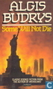 Books - Methuen Paperback - Some Will Not Die