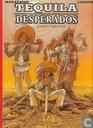 Bandes dessinées - Tequila Desperados - Tierras Calientes