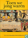 Books - Miscellaneous - Toen we jong waren
