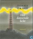 Boeken - Dragt, Tonke - Het dansende licht