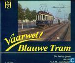 Vaarwel! Blauwe Tram