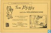 Tom Pfiffig und die Höllenmaschine