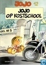 Bandes dessinées - Jojo - Jojo op kostschool