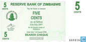 Billets de banque - Zimbabwe - 2006-2008 Emergency Bearer Cheque Issue - Zimbabwe 5 Cents 2006