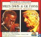 Immortal concerts Miles Davis and Gil Evans Concierto de Aranjuez