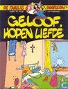 Bandes dessinées - Familie Doorzon, De - Geloof, hopen liefde