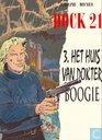 Bandes dessinées - Dock 21 - Het huis van dokter Boogie