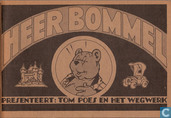 Comic Books - Bumble and Tom Puss - Heer Bommel presenteert: Tom Poes en het wegwerk
