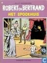 Bandes dessinées - Robert et Bertand - Het spookhuis