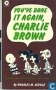 Comic Books - Peanuts - You,ve done it again, Charlie Brown
