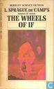 Books - Berkley Science Fiction - The wheels of if