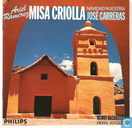Vinyl records and CDs - Carreras, José - Misa Criolla