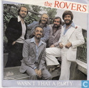 Disques vinyl et CD - Rovers, The - Wasn't that a party