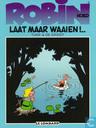 Comic Books - Robin Hoed - Laat maar waaien !..