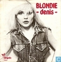 Schallplatten und CD's - Blondie - Denis