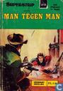 Comic Books - Man tegen man - Man tegen man
