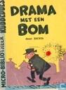 Drama met een bom