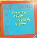 Brettspiele - Wij Zijn Niet Bang - Wij zijn niet bang - Een spel van rood, geel en blauw