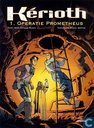 Comics - Kérioth - Operatie Prometheus