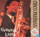 Platen en CD's - Freeman, Chico - Groovin' late