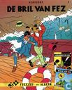Comics - Freezer & Albedil - De bril van Fez + Komkommer en kwel + Weer of geen weer