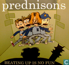 Schallplatten und CD's - Prednisons, The - Beating up is no fun