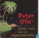Bandes dessinées - Peter Olie - Peter Olie's grote reis naar het Negerparadijs