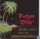 Strips - Peter Olie - Peter Olie's grote reis naar het Negerparadijs