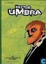 Comics - Hector Umbra - De halfautomatische waanzin - Weg van Osaka