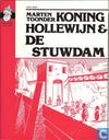 Strips - Koning Hollewijn - Koning Hollewijn & de stuwdam