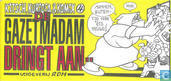 Bandes dessinées - Gazetmadam - De gazetmadam dringt aan