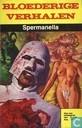 Comic Books - Bloederige verhalen - Spermanella
