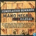 Mano Negra Illegal Compilation hommage