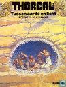 Bandes dessinées - Thorgal - Tussen aarde en licht