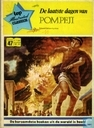 Comic Books - Last days of Pompeii - De laatste dagen van Pompeji