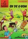Bandes dessinées - 4As, Les - De 4 helden en de K-bom