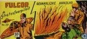 Comic Books - Fulgor - Gevaarlijke aanslag