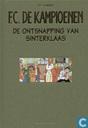 Comic Books - F.C. De Kampioenen - De ontsnapping van Sinterklaas