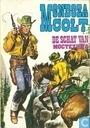 Bandes dessinées - Mendoza Colt - De schat van Moctezuma
