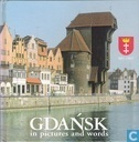 Gdansk in picures and words